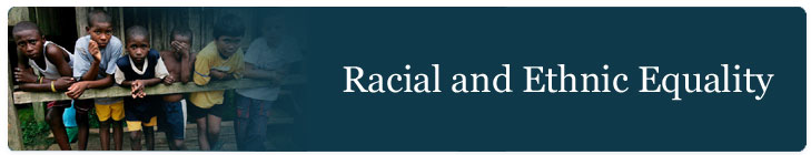Racial and Ethnic Equality